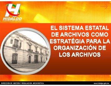 El sistema estatal de archivos como estrategia para la organización ...