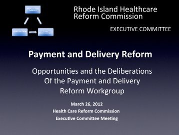 Payment and Delivery Reform - State of Rhode Island: Healthcare ...