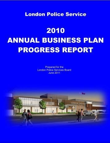 2010 annual business plan progress report - London Police Service