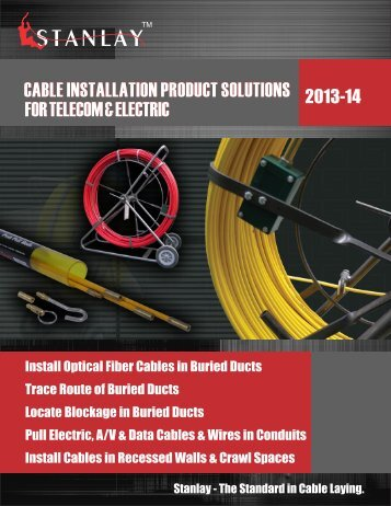 cable installation product solutions for telecom & electric ... - Stanlay