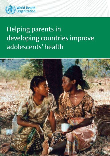 Helping parents in developing countries improve adolescents' health
