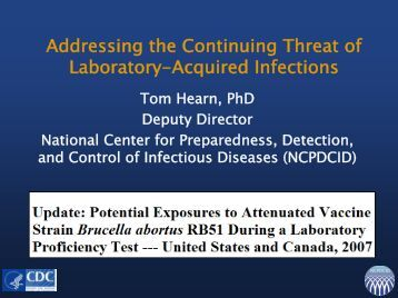 Addressing the Continuing Threat of Laboratory-Acquired Infections