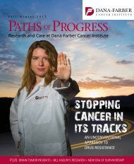 Stopping CanCer in itS traCkS - Dana-Farber Cancer Institute