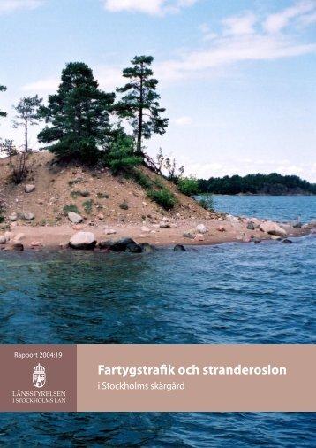 Fartygstrafik och stranderosion - Länsstyrelsen i Stockholms län