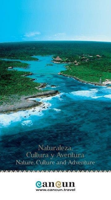 Naturaleza, Cultura y Aventura - Cancun