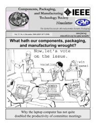 What hath our components, packaging, and manufacturing wrought?