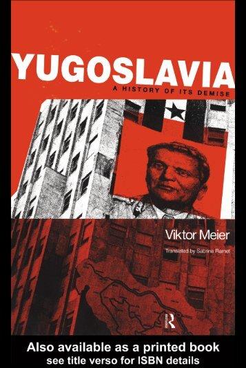 Yugoslavia: A History of its Demise - Indymedia