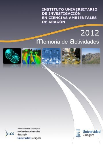 Memoria de Actividades 2012 - IUCA - Universidad de Zaragoza