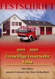 1899 – 2009 Freiwillige Feuerwehr Euba