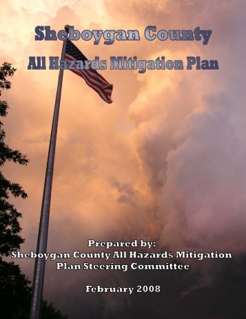Sheboygan County All Hazards Mitigation Plan, February 2008