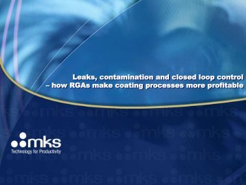 Leaks, contamination and closed loop control