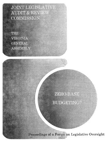 Zero-Base Budgeting - Virginia Joint Legislative Audit and Review ...