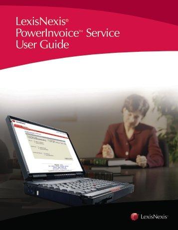 LexisNexis® PowerInvoice™ Service User Guide
