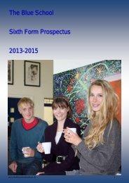 The Blue School Sixth Form Prospectus 2013-2015