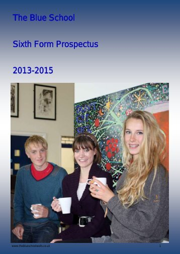 The Blue School Sixth Form Prospectus 2013-2015
