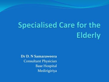 Specialised Care for the Elderly