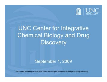 UNC Center for Integrative Chemical Biology and Drug Discovery