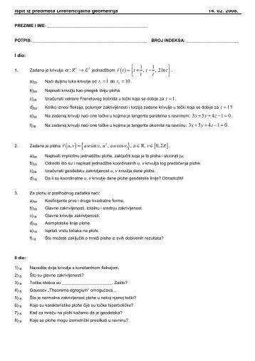 Ispit iz predmeta Diferencijalna geometrija 14. 02. 2008. α 1 10 t = .