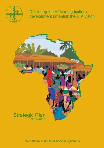 the IITA vision (Strategic Plan 2001-2010).