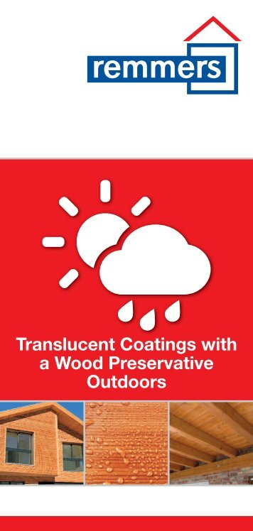 translucent coatings with a wood preservative - Remmers UK Limited