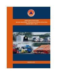 Rencana Strategis BNPB 2010 - 2014 - Satu Pemerintah