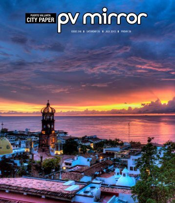 SATURDAY 20 FRIDAY 26 JULY, 2013 ISSUE 248 - pvmcitypaper