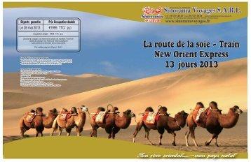 La route de la soie – Train New Orient Express 13 jours 2013 La ...
