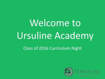 Class of 2016 Curriculum Night - Ursuline Academy