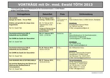 VORTRÄGE mit Dr. med. Ewald TÖTH 2013 - Dr. Ewald Töth