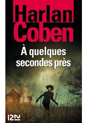 Mickey Bolitar, Tome 2 _ A quelques seco - Harlan Coben
