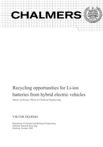 Recycling opportunities for Li-ion batteries from hybrid electric  vehicles