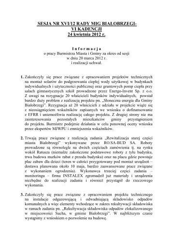 Informacja o pracy Burmistrza Miasta i Gminy za okres od sesji w ...