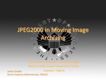 JPEG 2000 in Moving Image Archiving