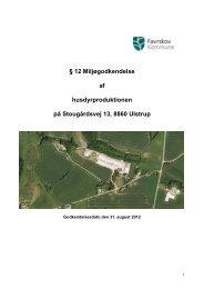 12 miljøgodkendelse vedr. udvidelse af svinebrug på Stougårdsvej ...