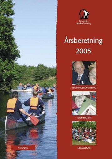 Årsberetning 2005.indd - Danmarks Bløderforening.
