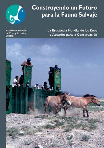 Estrategia Mundial de los Zoos y Acuarios para la Conservación