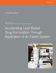 Accelerating Lipid-Based Drug Formulation Through ... - Capsugel