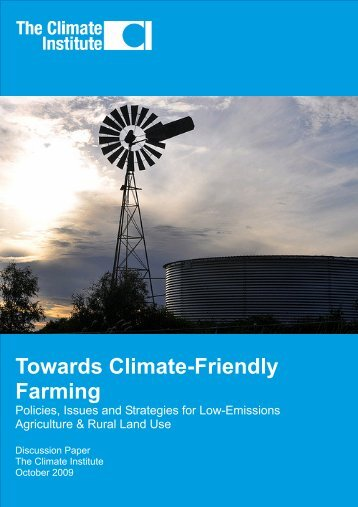 Towards Climate-Friendly Farming - The Climate Institute