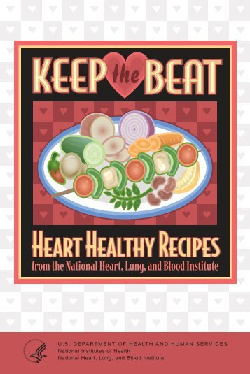 Keep the Beat: Heart Healthy Recipes - National Heart, Lung, and ...