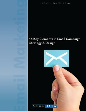 10 Key Elements in Email Campaign Strategy & Design - Melissa Data