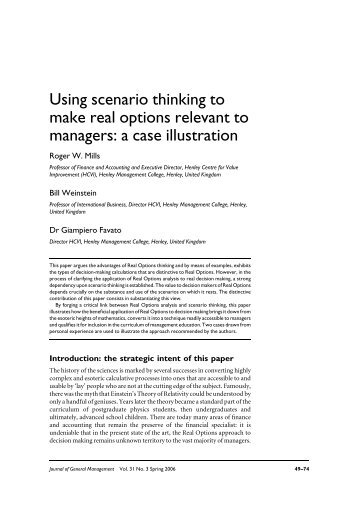 Using scenario thinking to make real options relevant to managers ...