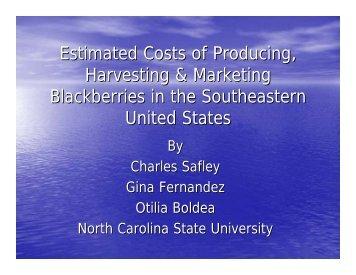 Estimated Costs of Producing, Harvesting & Marketing Blackberries ...