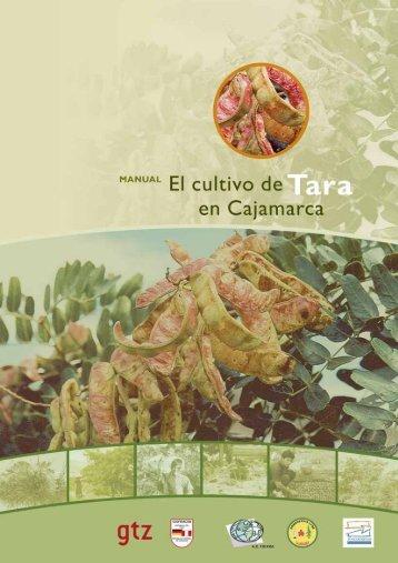 Manual del Cultivo la TARA en Cajamarca. - Consejo Nacional de ...