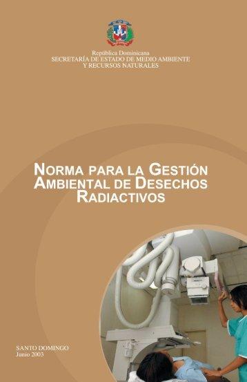 NORMA DESECHOS RADIACTIVOS - DISASTER info DESASTRES