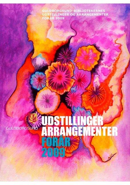 udstillinger arrangementer forår 2009 - Guldborgsund-bibliotekerne