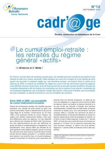 Le cumul emploi-retraite : les retraités du régime ... - Dialogue social