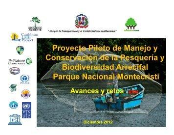 CLME Montecristi Avances y retos - Ministerio de Medio Ambiente