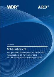 Schlussbericht zum ARD-Vorsitz Bilanz der geschäftsführenden ...