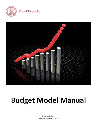 Budget Model Manual (pdf) - Cornell University Division of Budget ...