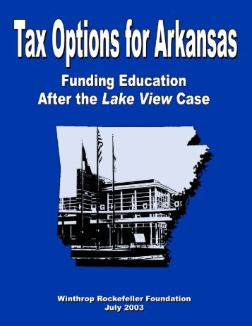 Tax Options for Arkansas - Winthrop Rockefeller Foundation